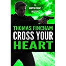 Cross Your Heart (A Private Investigator Mystery Series of Crime and Suspense, Martin Rhodes #2)