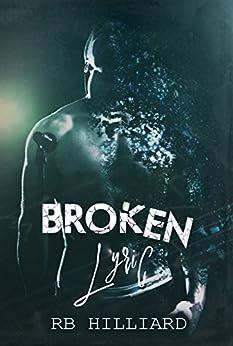 Broken Lyric (Meltdown book 2) by [Hilliard, RB]