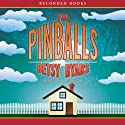 The Pinballs Audiobook by Betsy Byars Narrated by Christina Moore