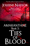 Ties of Blood (Amaranthine Book 3)