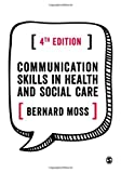 img - for Communication Skills in Health and Social Care book / textbook / text book