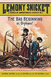 The Bad Beginning: Or, Orphans! (A Series of Unfortunate Events, Book 1)