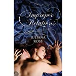 Improper Relations | Juliana Ross