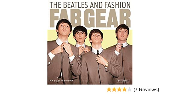 Fab Gear: The Beatles and Fashion: Paolo Hewitt 81