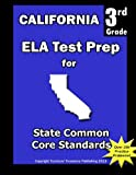 California 3rd Grade ELA Test Prep, Teachers Treasures, 1482690691