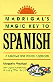 img - for Madrigal's Magic Key to Spanish: A Creative and Proven Approach book / textbook / text book