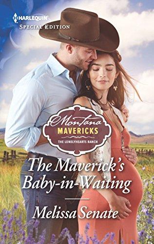 The Maverick's Baby-in-Waiting (Montana Mavericks: The Lonelyhearts Ranch)