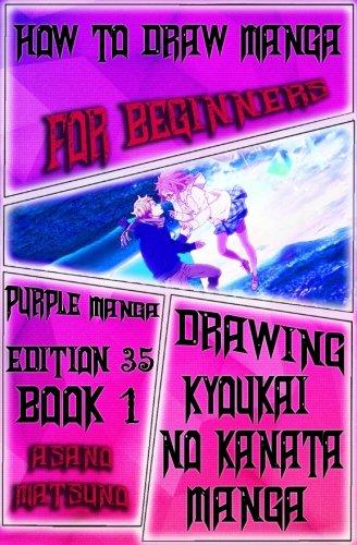How To Draw Manga For Beginners : Purple Manga Edition 35 (Book 1): How To Draw Anime Girls & Manga Female Characters Clothes And Fashion Manga ... Horizon Shounen Japanese Manga) (Volume 1)