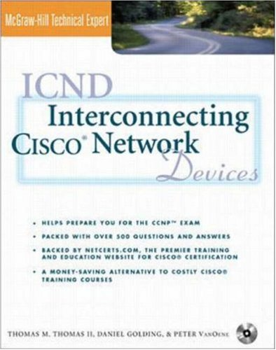 ICND: Interconnecting Cisco Network Devices (Book/CD-ROM package)