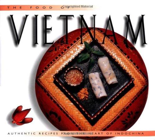 Kochen und Geniessen wie in Vietnam (Periplus World Cookbooks)