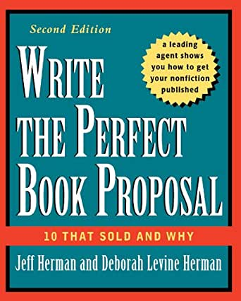 Write the Perfect Book Proposal: 10 That Sold and Why - Kindle edition