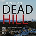 Dead Hill Audiobook by John Dean Narrated by Nicholas Camm