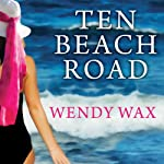 Ten Beach Road | Wendy Wax