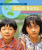 South Korea (Exploring World Cultures)