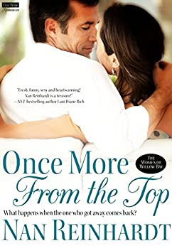 Once More From the Top (The Women of Willow Bay Book 1) by [Reinhardt, Nan]