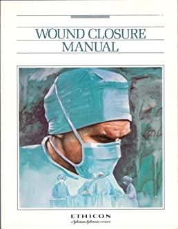 wound closure manual ethicon products amazon com books rh amazon com wound closure manual 1994 ethicon wound closure manual ethicon johnson johnson