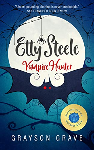 ETTY STEELE Vampire Hunter (The Hunter Series Book 1) -