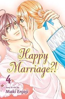 Happy Marriage?!, Vol. 4 by [Enjoji, Maki]