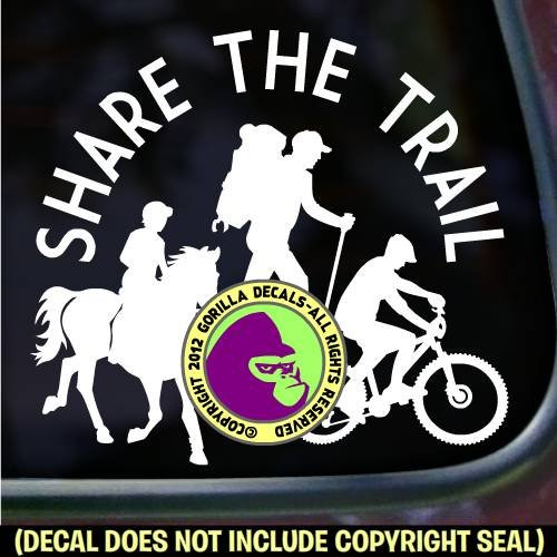 SHARE THE TRAIL Hiker Cycle Equestrian Vinyl Decal Sticker E