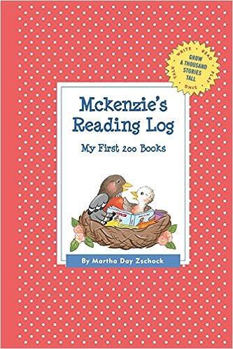 Book McKenzie's Reading Log: My First 200 Books (Gatst) (Grow a Thousand Stories Tall)