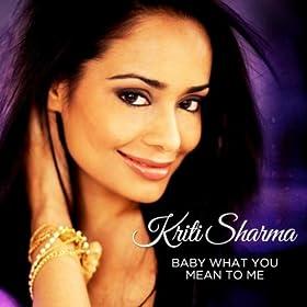Amazon.com: Baby What You Mean to Me: Kriti Sharma: MP3 Downloads