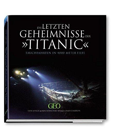 Die letzten Geheimnisse der Titanic: Tauchfahrten in 4000 Meter Tiefe