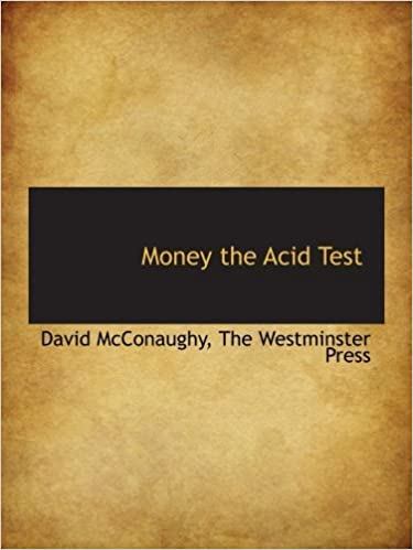 Book Money the Acid Test by David McConaughy (2010-04-06)