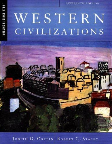 WESTERN CIVILIZATIONS, VOLUME C: SINCE 1789 ebook