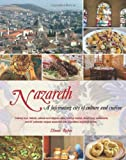 Nazareth, a Fascinating City of Culture and Cuisine