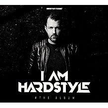 I Am Hardstyle: The Album