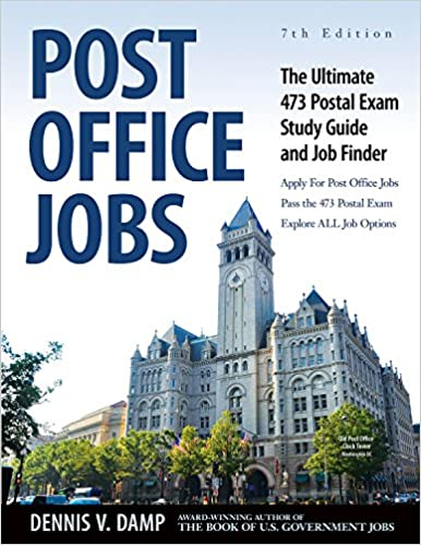 Post Office Jobs The Ultimate 473 Postal Exam Study Guide Updated Edition By Dennis Damp