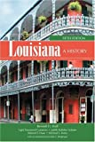Louisiana: A History, Light Townsend Cummins, Judith Kelleher Schafer, Edward F. Haas, Michael L. Kurtz, 0882952587