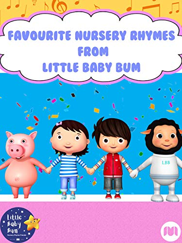 Favourite Nursery Rhymes from Little Baby Bum on Amazon Prime Video UK