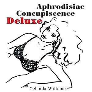 Aphrodisiac Concupiscence Deluxe Audiobook