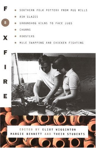 Foxfire 8 - Book #8 of the Foxfire Series