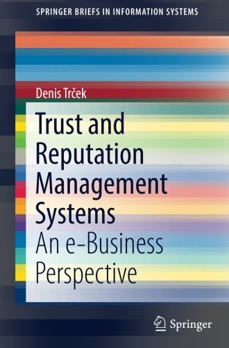 Trust and Reputation Management Systems: An e-Business Perspective (SpringerBriefs in Information Systems) by Springer