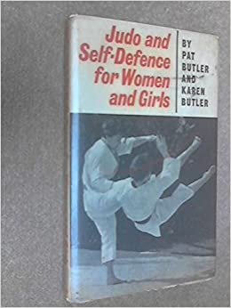 Judo and Self-defence for Women and Girls: Amazon.es