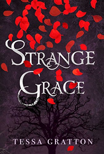 Strange Grace by [Gratton, Tessa]