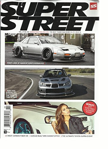 Price comparison product image SUPER STREET MAGAZINE, THE BEST TUNER MAG EVER! FEBRUARY 2017 VOL. 21 NO. 02