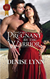 Mills & Boon : Pregnant By The Warrior