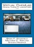 img - for Virtual ChemLab: General Chemistry Student Workbook + CD v. 4.5 (4th Edition) by Brian F. Woodfield (2012-08-12) book / textbook / text book