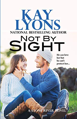 (Not by Sight (Stone River Book 2))