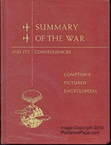 Hardcover Summary of the Second World War & Its Consequences Book