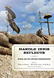 img - for Harold Innis Reflects: Memoir and WWI Writings/Correspondence (Critical Media Studies: Institutions, Politics, and Culture) book / textbook / text book