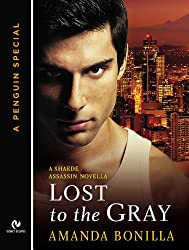 Lost to the Gray: A Shaede Assassin Novella (A Penguin Special from Signet Eclipse)