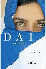 DAI (enough): A Play Paperback