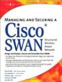 img - for Managing and Securing a Cisco SWAN by David Wall (2004-04-04) book / textbook / text book