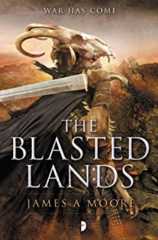 The Blasted Lands: Seven Forges, Book II by [Moore, James A.]