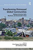 Transforming Distressed Global Communities: Making Inclusive, Safe, Resilient, and Sustainable Cities (Urban Planning and Environment)