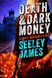 Death and Dark Money (Sabel Security)